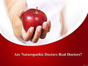Are Naturopathic Doctors Real Doctors?