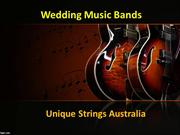 Wedding Music Bands in Australia at Unique Strings.