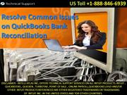 Resolve common Issues on QuickBooks Bank Reconciliation