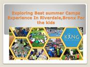 Exploring Best summer Camps Experience In Riverdale,Bronx For the kids