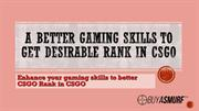 Get higher CSGO Rank in Counter-Strike