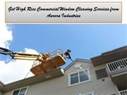 High Rise Commercial Window Cleaning Services from Aurora Industries