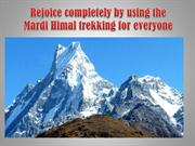 Rejoice completely by using the Mardi Himal trekking for everyone