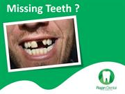 Missing Teeth? Visit- Rajan Dental