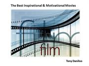 Tony Daniloo - The Best Inspirational & Motivational Movies