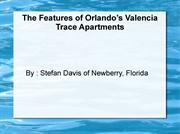 Stefan Davis of Newberry, Florida The Features of Orlando's Valencia T