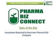 Investment Required To Start Own Pharma PCD Company – PharmaBizConnect