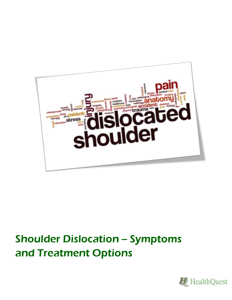 Shoulder Dislocation -- Symptoms And Treatment Options |authorSTREAM