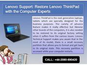 Lenovo Support Restore Lenovo ThinkPad with the Computer Experts