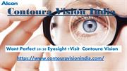 Get better vision from 2020 Eyesight with Contoura Vision india