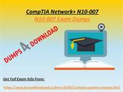 CompTIA N10-007 Question Answers - Valid N10-007 Dumps