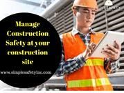 Manage Construction Safety at Your Construction Site
