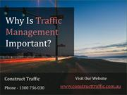 Why Is Traffic Management Important - Construct Traffic