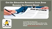 Get the Attractive Resumes from Avon Resume for Career Boost