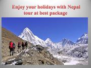Enjoy your holidays with Nepal tour at best package