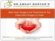 Best heart Surgery and Treatment at Top Class