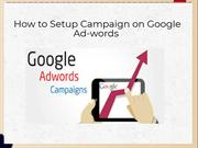 How to Setup Google Ad-words Campaign | Google Live Chat