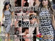 Kate Middletons Favorite Jewelry Collection