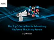 The Top 5 Social Media Advertising Platforms That Bring Results