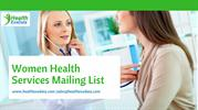 Women Health Services Mailing List