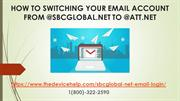 How To Switching Your Email Account From @SBCGLOBAL.NET TO @ATT.NET?