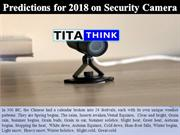 Predictions for 2018 on Security Camera