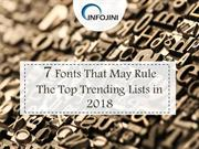 Best Fonts for Designers 2018 | Trending Fonts | Infojini Consulting