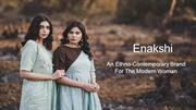 An Ethno-Contemporary Brand For The Modern Woman