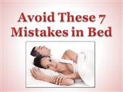 Avoid These 7 Mistakes in Bed