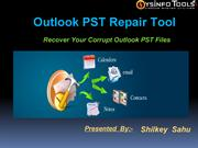 PST Repair Software To Repair Corrupt Outlook PST File