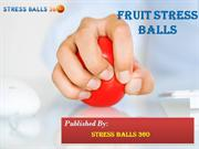 Buy Online Fruit Stress Balls From Stress Balls 360