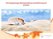 New Beginnings Spring Fashions and Pearl Jewelry