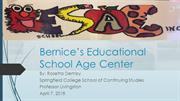 Bernices Educational School Age Center rosie power point  revised