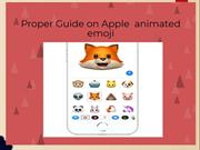 Proper Guide on Apple Animoji | Apple Chat Support