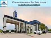 Americas Best Value Inn and Suites Manor-Austin East
