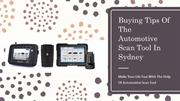 Buying Tips Of The Automotive Scan Tool In Sydney