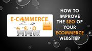How to Improve the SEO of Your Ecommerce Website?