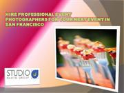 Hire Professional Event Photographers for your next event in San Franc