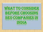 What to Consider Before Choosing SEO Companies in India