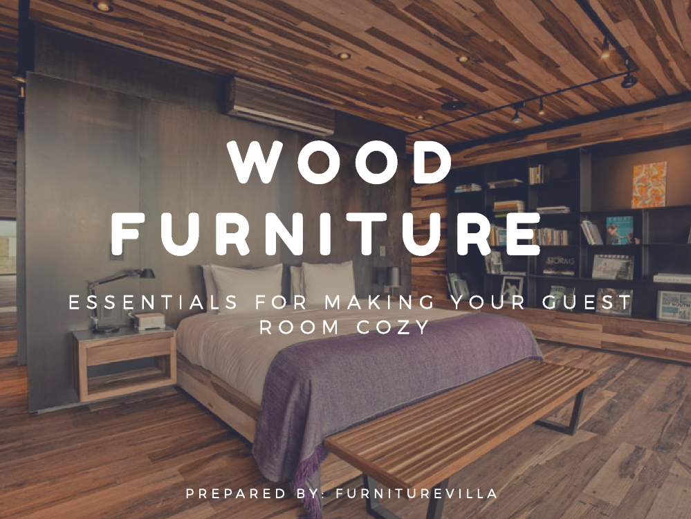 Wood Furniture Essentials To Make Your Guest Room More Cozy