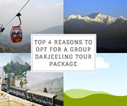 Top 4 Reasons To Opt For A Group Darjeeling Tour Package