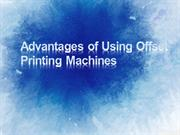 Advantages of Using Offset Printing Machines
