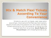 Mix & Match Flexi Tickets According To Your Convenience