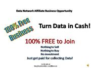 Turn Data in Cash! Data Network Affiliat