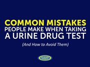 Common Mistakes People Make When Taking A Urine Drug Test