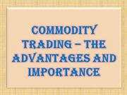 Commodity Trading – The Advantages and Importance