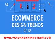 Ecommerce Trends To Follow in 2018 - Vardhaman Infotech