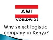 Why select logistic company in Kenya