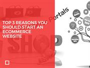Top-3-Reasons-You-Should-Start-an-Ecommerce-Website