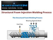 KEY BENEFITS OF THE STRUCTURAL FOAM INJECTION MOLDING PROCESS
